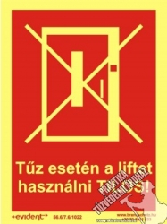 EJ14 - If there's fire, it is forbidden to use the elevator! photoluminescent board, 2 mm thick, 150 x 200 mm